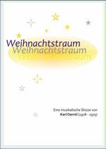 """""""WEIHNACHTSTRAUM""""  von Karl Derntl"""