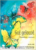 """""""GUT GELAUNT""""  Ouverture von Karl Derntl"""