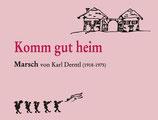 """""""KOMM GUT"""" HEIM von Karl Derntl"""
