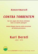 """""""KONTRA TORRENTEM"""" - """"Gegen den Strom"""" von Karl Derntl"""
