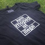 """Mädels T-Shirt """"Kein Moped ist illegal"""" schwarz"""