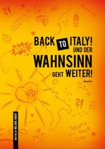 BACK TO ITALY ... UND DER WAHNSINN GEHT WEITER!