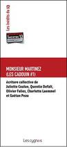 Monsieur Martinez (Les Cadouins #1)