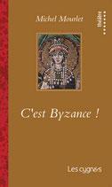 C'est Byzance !