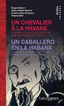 Un chevalier à La Havane