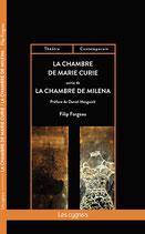 La chambre de Marie Curie, suivie de La chambre de Milena