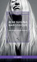 Je ne suis pas narcissique