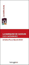 La marquise de Cadouin (Les Cadouin #3)
