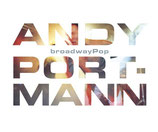 ANDY PORTMANN - broadwayPop
