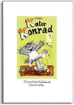 Kater Konrad 1 - schnurrhaarsträubende Geschichten