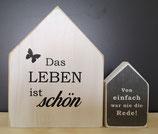 """Deko Holzhaus Duo """"Das Leben ist schön"""""""