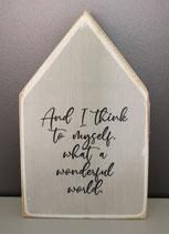 """Deko Holzhaus """"Wonderful World"""""""