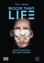 BIGGER THAN LIFE von Phil L. Herold