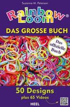 Rainbow Loom - Das grosse Buch