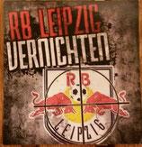 150 RB Leipzig vernichten Aufkleber 6x6