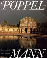 Pöppelmann - Der Architekt des Dresdener Zwingers