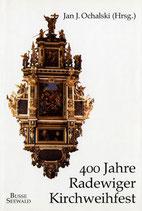 400 Jahre Radewiger Kirchweihfest