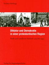 Diktatur und Demokratie in einer protestantischen Region