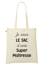 "Tote Bag ""Super Maîtresse"" Coton Bio"