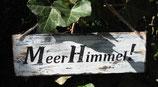 """Shabby Schild """"MeerHimmel"""" & """"mehr Himmel..."""""""