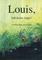 Louis, hab keine Angst! (Band 3)