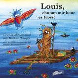 Louis, chumm mir boue es Floss! (CD)