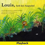 Louis, heb kei Angscht! (Playback-CD)