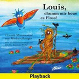 Louis, chumm mer boue es Floss (Playback-CD)