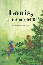 Louis, es tut mir leid! (Band 1)
