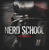 "NERD SCHOOL Single ""Astronaut"""