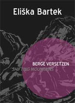 Buch Berge Versetzen. Eliska Bartek