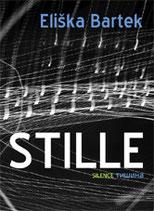 Buch Stille. Eliska Bartek