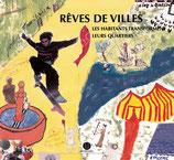 RÊVES DE VILLES