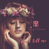 EP- CD  DON'T TELL ME