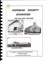 Hickman County Churches The Old and New