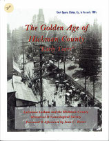 "The Golden Age Of Hickman County  Vol. 1 "" Early Years"""
