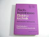 Fachkenntnisse Elektrotechnik Betz / Huber 1982 ...