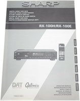 SHARP RX-100H/RX-100E DAT Digital Audio Tape Deck Bedienungsanleitung