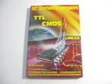 IC - Schaltungen TTL - CMOS - Linear D. Steinbach 1984 ...