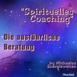 """Spirituelles Coaching"" - die ausführliche Beratung"
