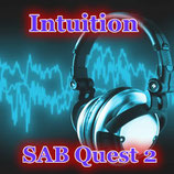 SAB Quest 2「イントゥイション」