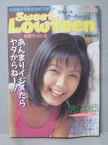 Sweet Lowteen  スウィートローティーン         新装刊Vol.6 平成10年6月30日