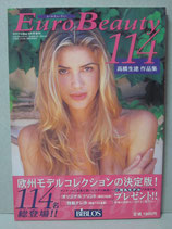Euro Beauty114 ユーロ・ビューティー 高橋生建 作品集