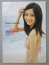 逢沢りな写真集 Welina ‐a girl's memory in her teens‐