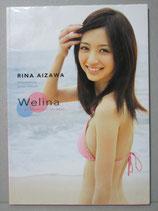 逢沢りな写真集 Welina ‐a girl's memory in her teens‐