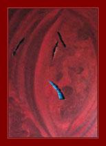 Dunkelrot - Öl auf Leinwand 50x70cm