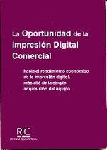 La Oportunidad de la Impresión Digital Comercial