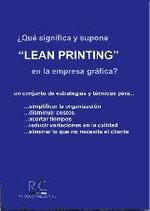 """¿Qué Significa y Supone """"Lean Printing"""" en la Industria Gráfica?"""