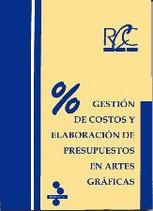 Gestión de Costos y Elaboración de Presupuestos en Artes Gráficas