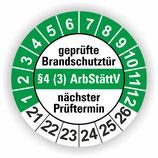 geprüfte Brandschutztür §4 (3) ArbStättV GRÜN Ø 20mm Wartungsetiketten